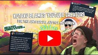 kotaku blames YouTube Creators for the anti-social justice movement I blame SJW's
