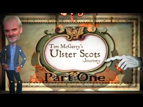 Ulster Scots Journey - Part 1