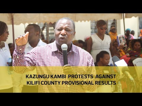 Kazungu Kambi protests against Kilifi county provisional results