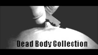 Dead Body Collection - Unparalleled Terrors At The Hands Of Others TEASER -