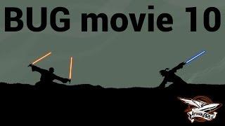 BUG movie 10