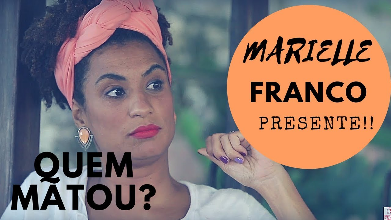 Marielle Franco | 5 minutinhos de Alegria