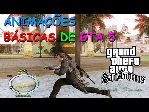 DOWNLOAD NOVAS ANIMAÇÕES BÁSICAS DE GTA 5 By [M]Leoziin PARA GTA SA FULL HD 1080p