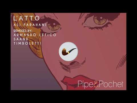 Ali Farahani - L'Atto (Armando Letico Remix)