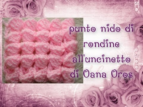Punto Nido Di Rondine Alluncinetto By Oana Youtube