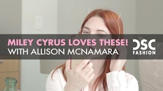 MILEY CYRUS LOVES | SKINNY DIP LONDON | ALLISON MCNAMARA | WEAREDSC