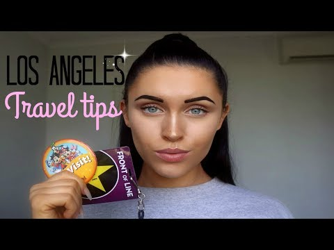 Tips for travelling to Los Angeles! For first time travellers!