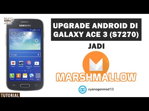 Upgrade Android di Samsung Galaxy Ace 3 (S7270) ke Marshmallow 6.0.1