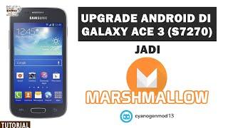 Upgrade Android di Samsung Galaxy Ace 3 (S7270) ke Marshmallow 6.0.1