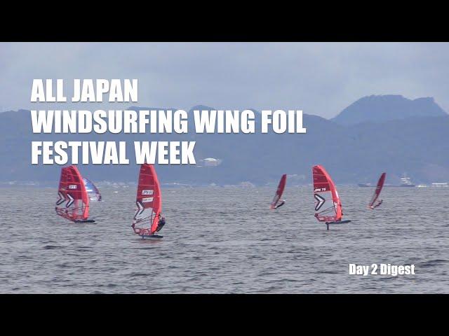 All Japan Windsurfing Wing Foil Festival Week Day 2 Digest