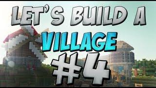 Let's Build: A Village #4 Sawmill
