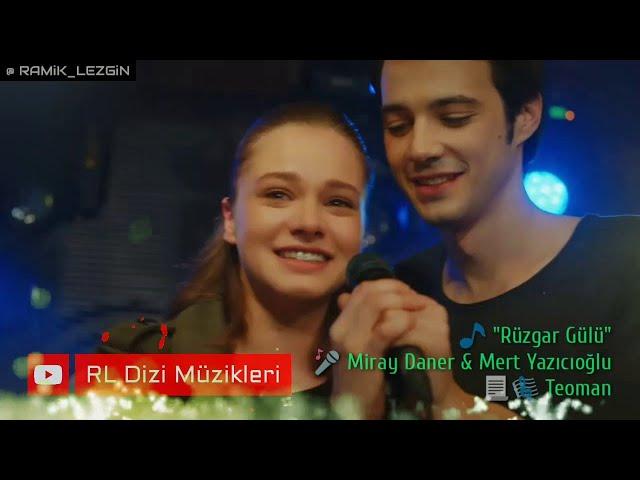 Miray Daner & Mert Yazıcıoğlu - Rüzgar Gülü (Bir Litre Gözyaşı Dizi Müziği)