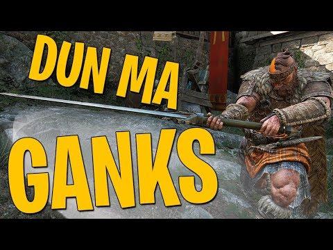 Dun Ma Ganks - For Honor Brawls