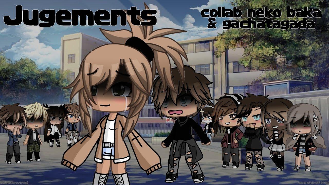 Jugements ep15 final collab gacha tagada //GachaLife// -NekoBaka studios-