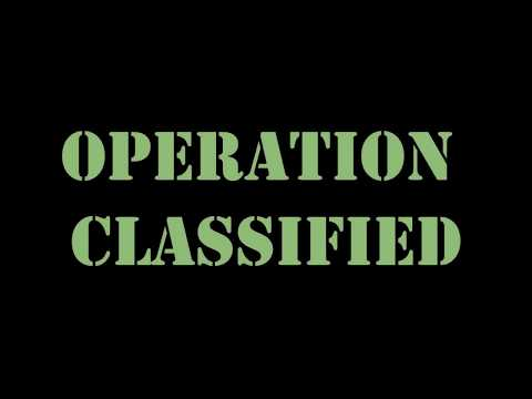 Operation Classified Announcement Trailer