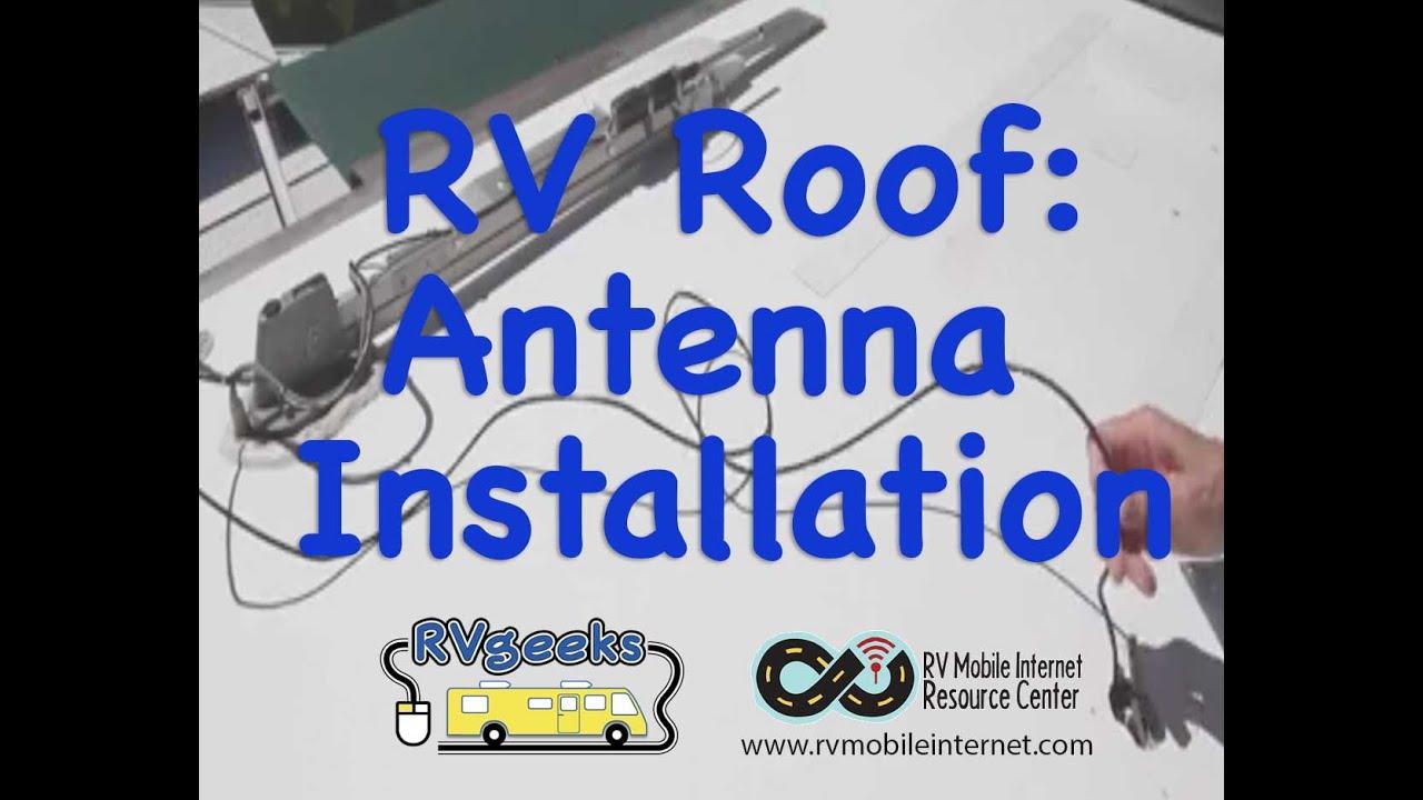 RV Roof Antenna Installation Tips (Cellular U0026 WiFi)