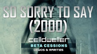 So Sorry To Say [Detroit 2000]