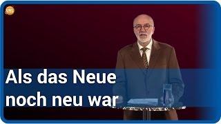 Als das Neue noch neu war | Ernst Peter Fischer