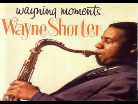 Wayne Shorter - Wayning Moments HQ 1962 (Stereo)