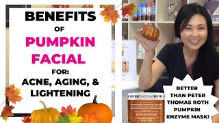 Benefits of Pumpkin Facial  for Acne , Aging and Lightning
