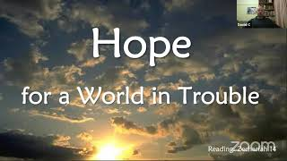 Hope for a world in trouble