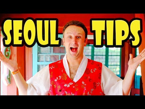Seoul Travel Tips: 10 Things to Know Before YOU Go