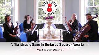 A Nightingale Sang In Berkeley Square (Manning Sherwin) Wedding String Quartet