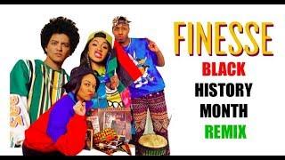 Finesse Black History Month Remix