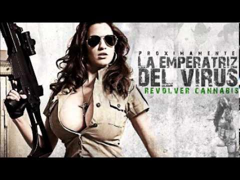 Revolver Cannabis - La Emperatriz Del Virus (Estudio)