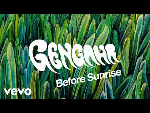 Gengahr - Before Sunrise (Official Audio)