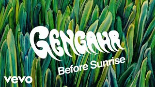 Gengahr - Before Sunrise