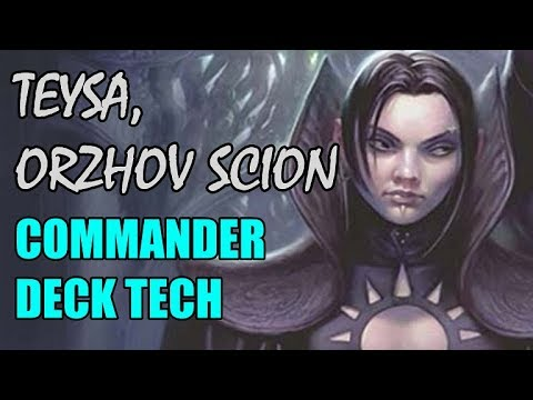 Commander Deck Tech Teysa Orzhov Scion Youtube Making an orzhov deck with the new set, and having a bit of trouble figuring out what to cut because of all the new cards. commander deck tech teysa orzhov scion