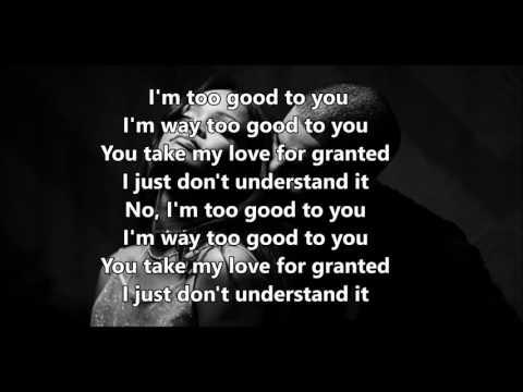 Too good (lyrics) - Drake feat Rihanna