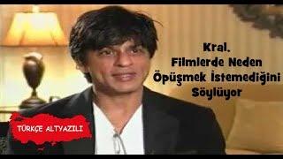 Shah Rukh Khan, Filmlerde Neden Öpüşmek İstemediğini Söylüyor (Tr Altyazılı)