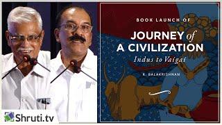 K.Rajan | P.J. Cherian | Journey of A Civilization: Indus to Vaikai | Book Launch