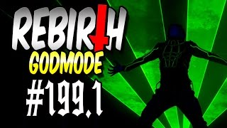 Rebirth (GODMODE) #199.1 - Laser-Man! | Let