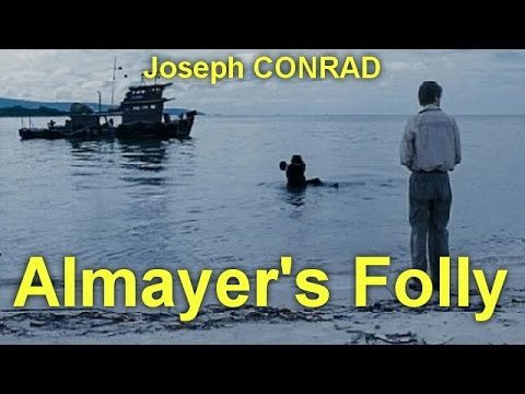 Almayer's Folly  by Joseph CONRAD (1857 - 1924)  by General Fiction Audiobooks