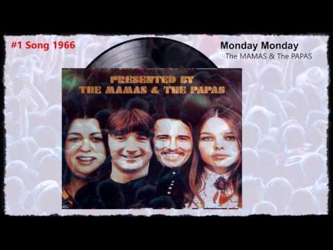 Monday Monday - The Mamas and The Papas (#1 Song May 1966)