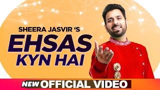 SHEERA JASVIR Live 3   Ehsas Kyu Hai (Official Video)   Latest Punjabi Songs 2020