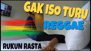 """GAK ISO TURU - YOWIS BEN Reggae Cover """"RUKUN RASTA"""" #GakIsoTuru #FilmYowisBen #BayuSkak"""