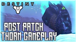 Destiny - Thorn Gameplay Post Patch 2.0 (Hand Cannon Nerf)