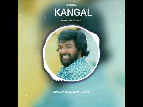 #gb Bgm's Kangal Irudal Supramaniyapuram Bgm..
