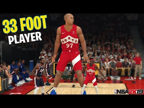 33 Foot Giant Player In NBA 2K19!