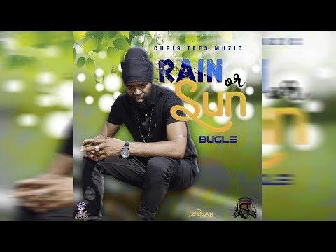 Bugle - Rain or Sun (Official Audio) June 2018