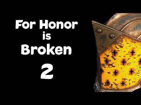 For Honor is Broken 2