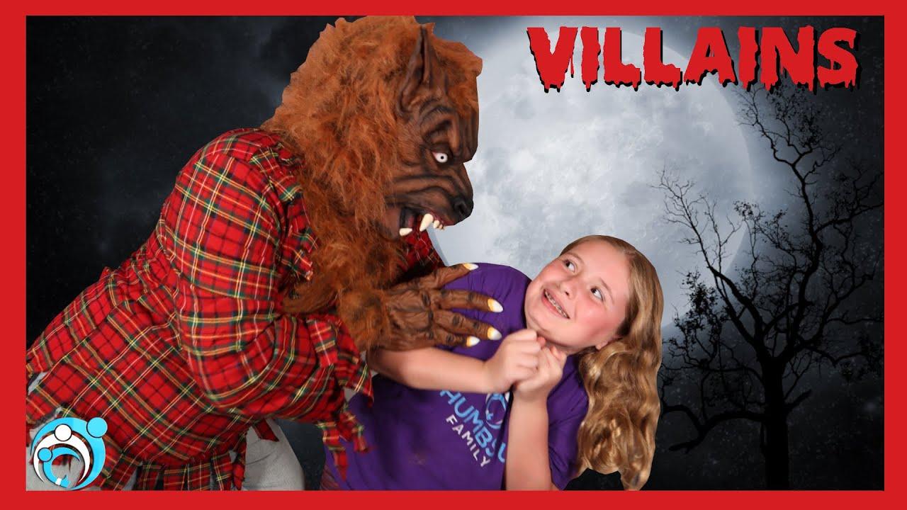 VILLAINS Season 6 Ep 5 Werewolf Among Us (Thumbs Up Family)