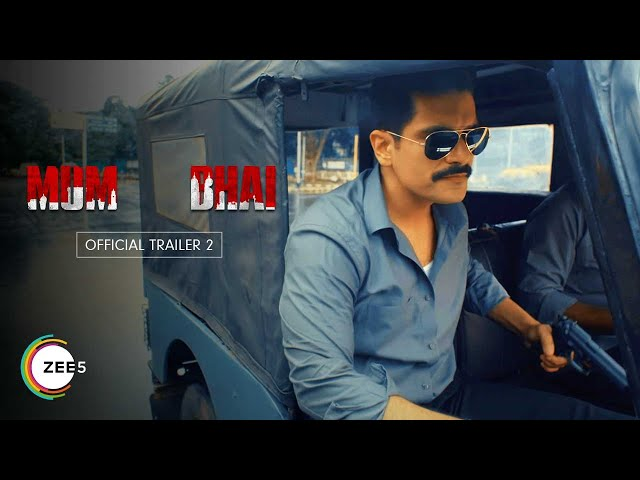 Mum Bhai | Official Trailer 2 | Streaming Now on ZEE5