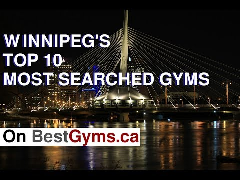 Top 10 Winnipeg Gyms - Most Searched For