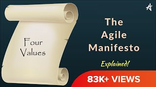 The 4 Values of Agile Manifesto Explained!