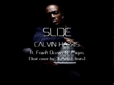 SLIDE  CALVIN HARRIS ft  Frank Ocean & Migos (beat cover by demroz)